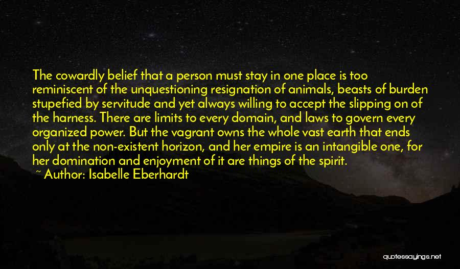 Animals Quotes By Isabelle Eberhardt