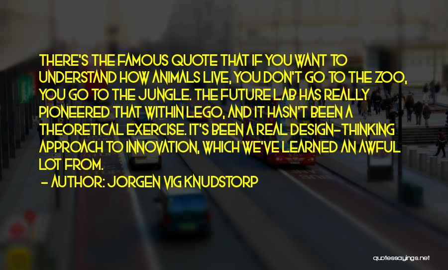 Animals Quotes By Jorgen Vig Knudstorp