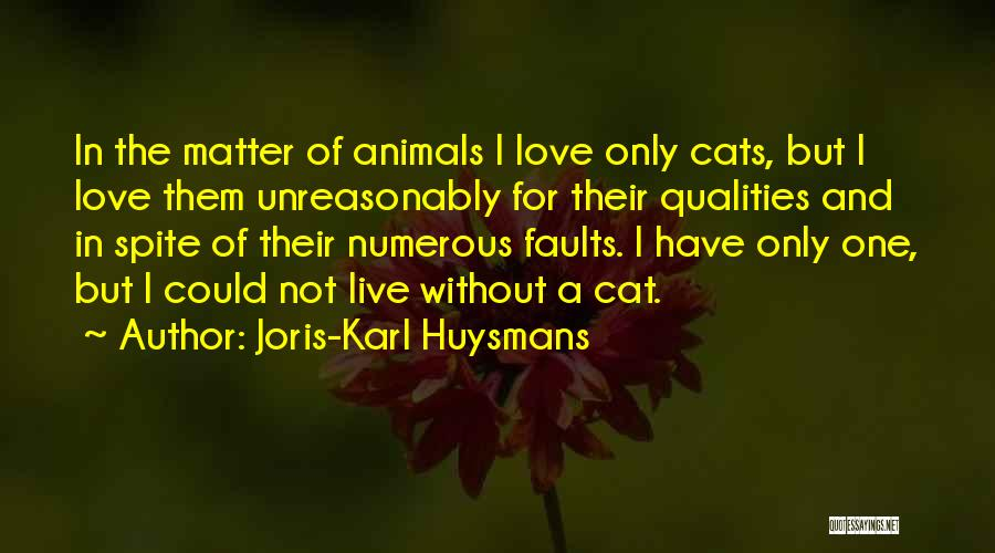 Animals Quotes By Joris-Karl Huysmans