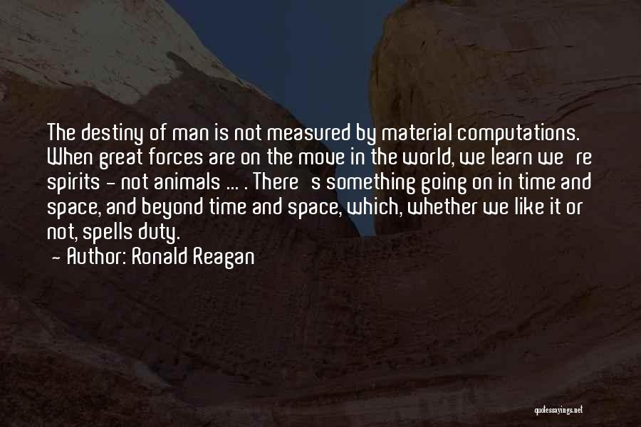 Animals Quotes By Ronald Reagan