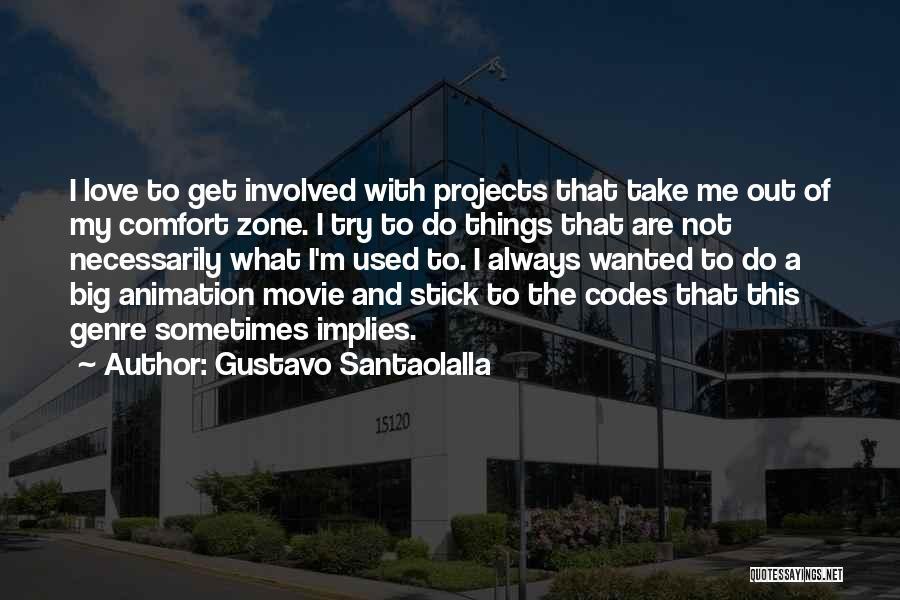Animation Movie Love Quotes By Gustavo Santaolalla