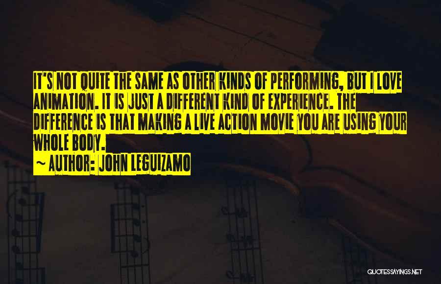 Animation Movie Love Quotes By John Leguizamo