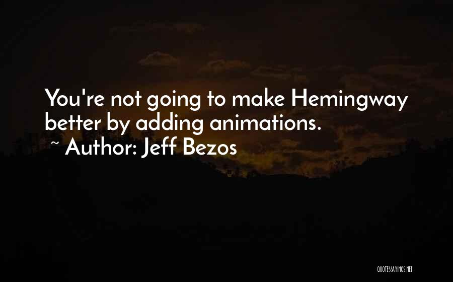 Animations Quotes By Jeff Bezos
