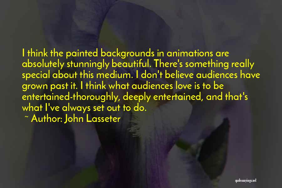 Animations Quotes By John Lasseter