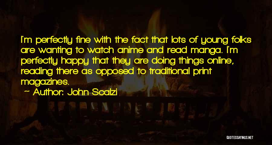 Anime K On Quotes By John Scalzi