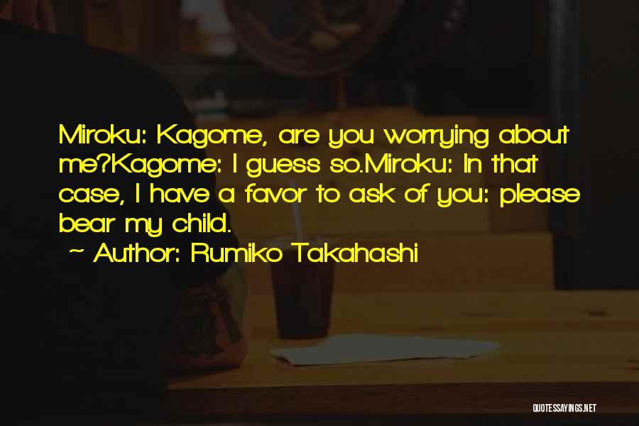 Anime K On Quotes By Rumiko Takahashi