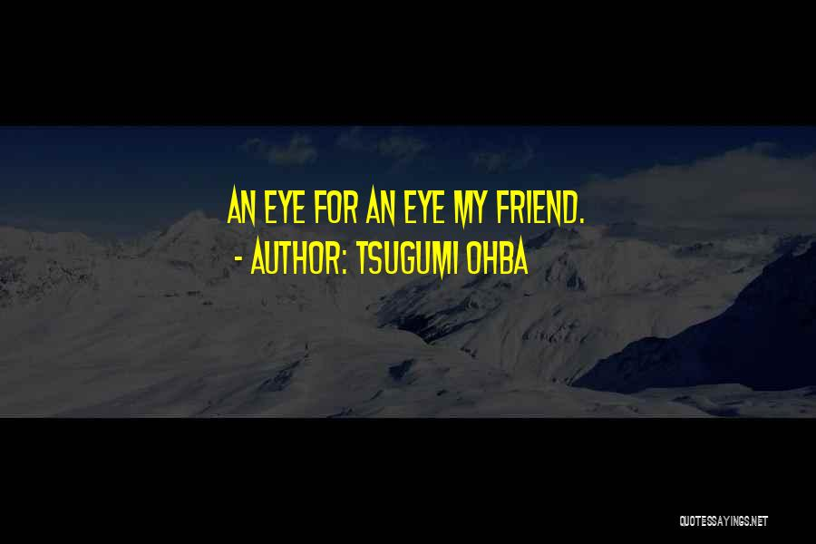 Anime K On Quotes By Tsugumi Ohba