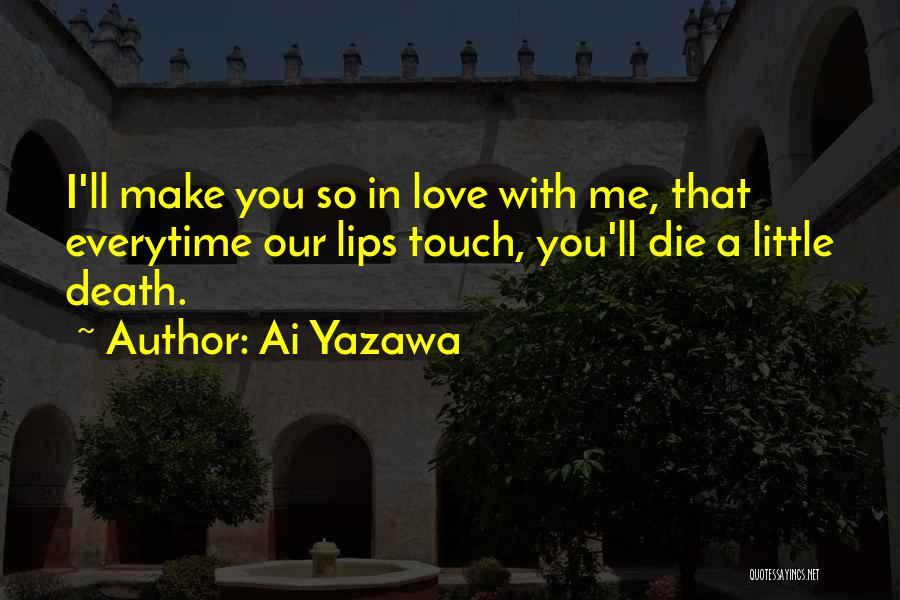 Anime Love Quotes By Ai Yazawa