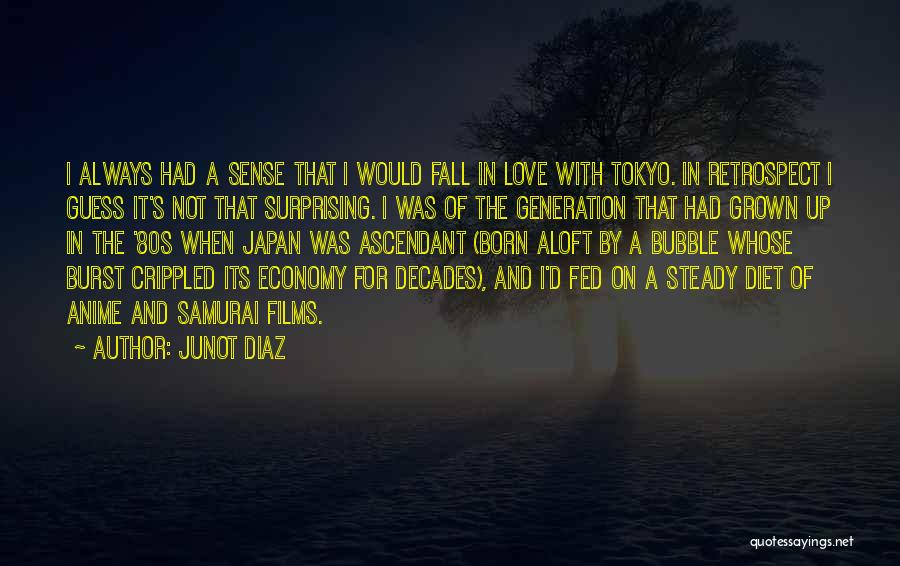 Anime Love Quotes By Junot Diaz