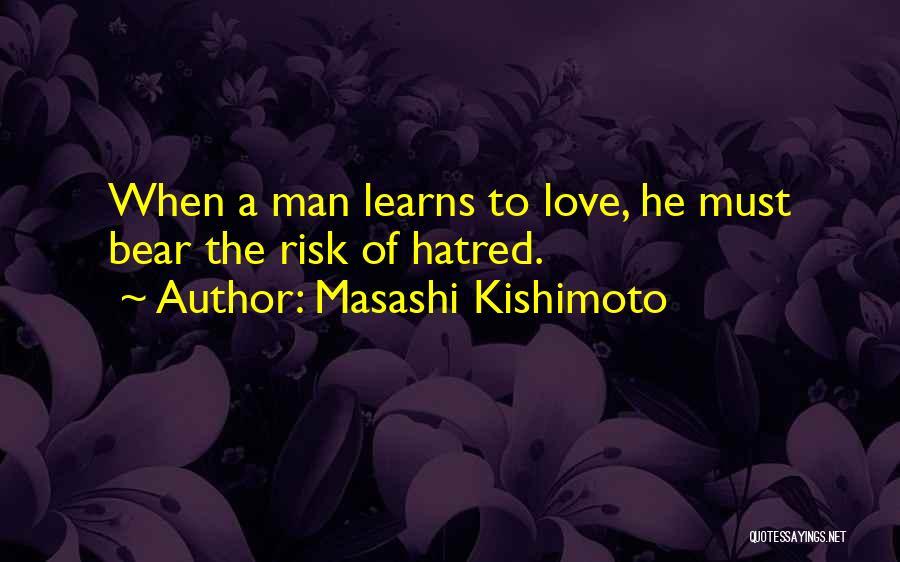 Anime Love Quotes By Masashi Kishimoto