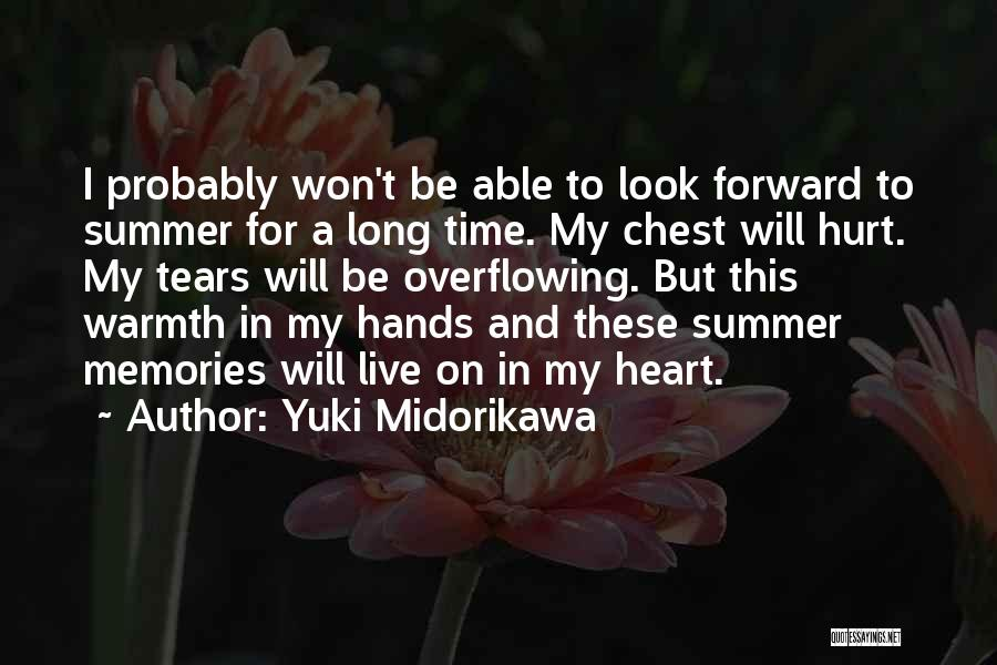 Anime Love Quotes By Yuki Midorikawa