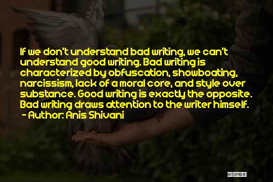 Anis Shivani Quotes 1198145