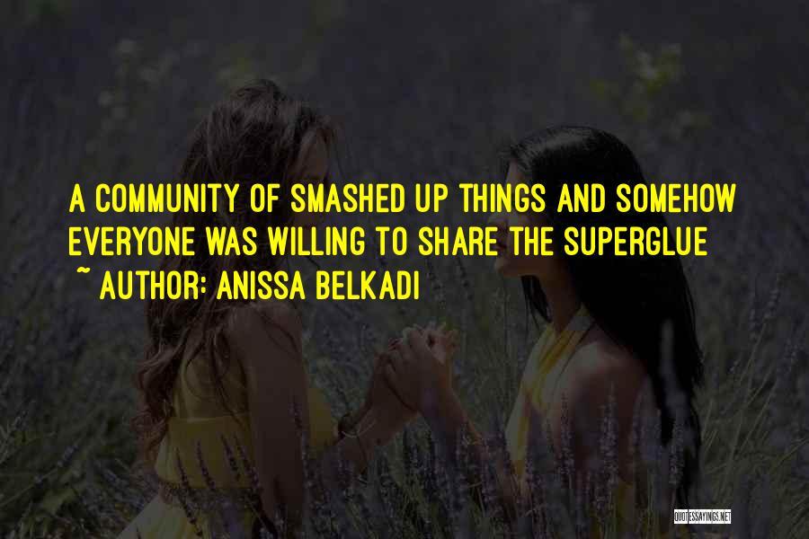 Anissa Belkadi Quotes 1477137