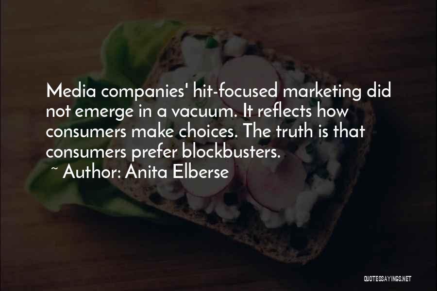 Anita Elberse Quotes 1283726