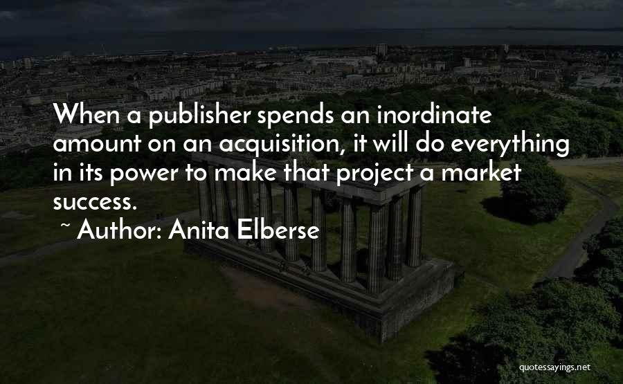 Anita Elberse Quotes 1532948