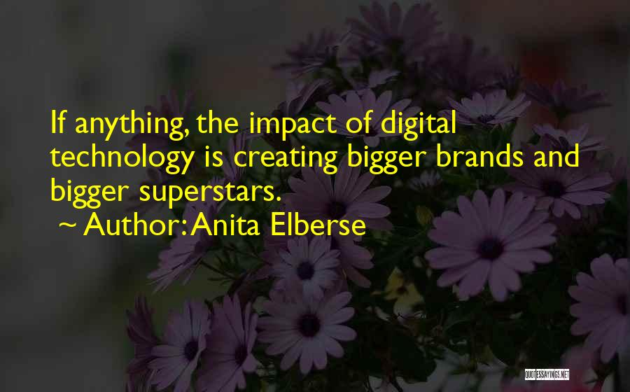 Anita Elberse Quotes 677079