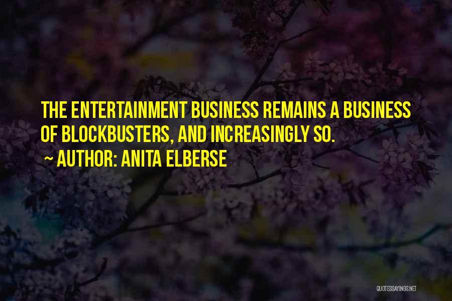 Anita Elberse Quotes 790545