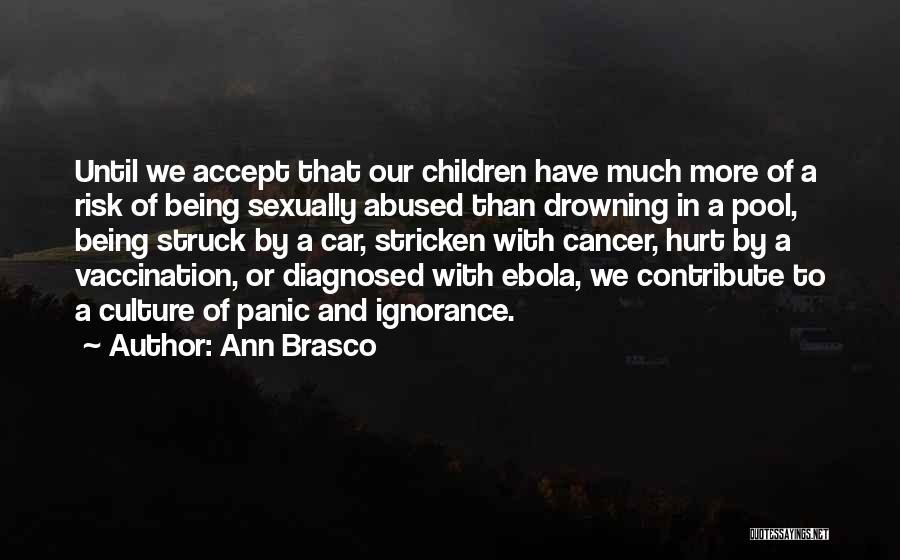 Ann Brasco Quotes 1139086