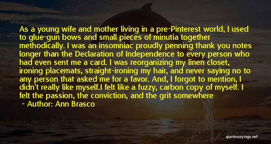 Ann Brasco Quotes 2049223