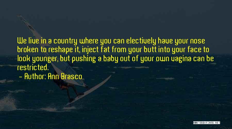 Ann Brasco Quotes 2068511