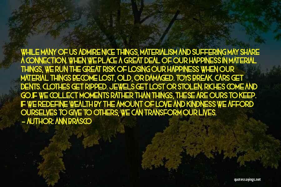 Ann Brasco Quotes 2199879