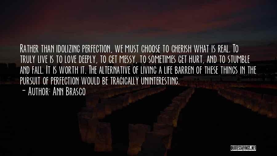 Ann Brasco Quotes 902488