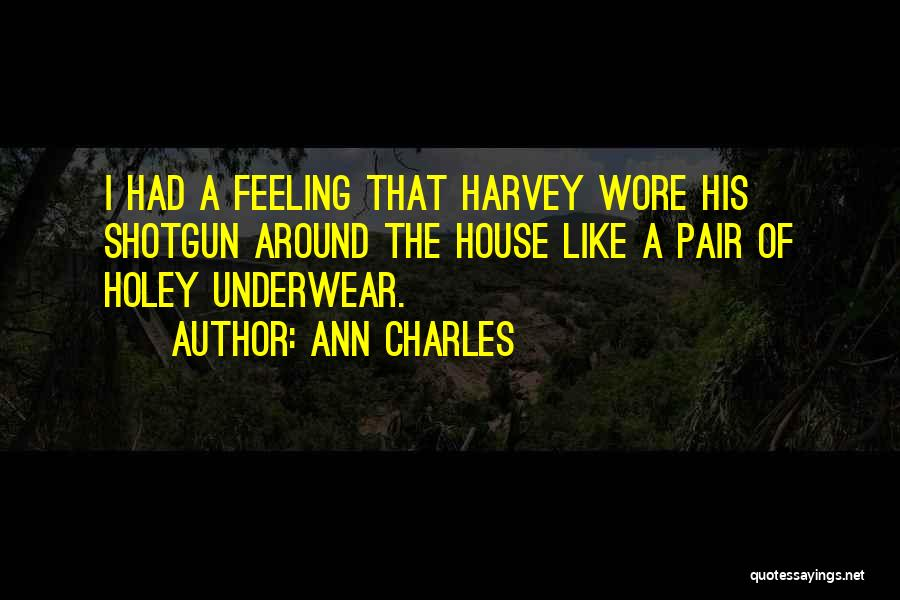 Ann Charles Quotes 1936519