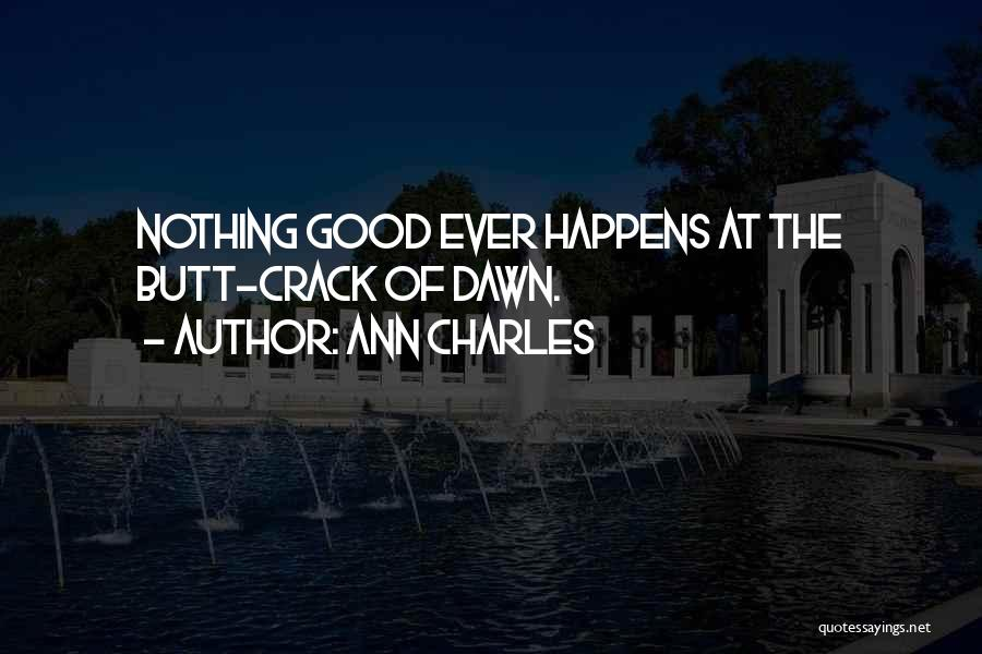 Ann Charles Quotes 731398
