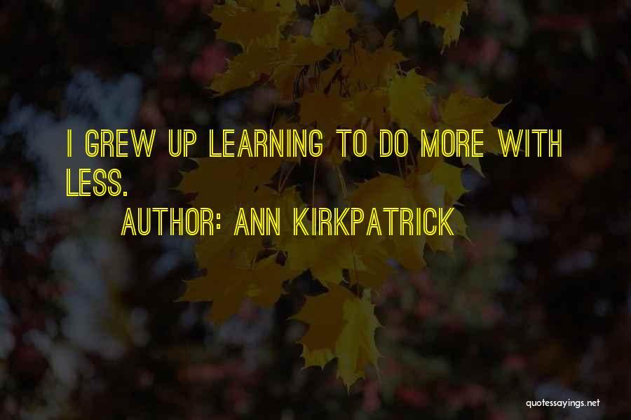Ann Kirkpatrick Quotes 1838807