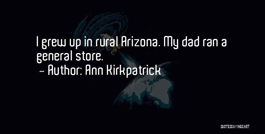 Ann Kirkpatrick Quotes 411392