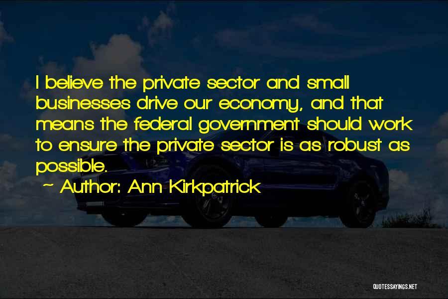 Ann Kirkpatrick Quotes 610345