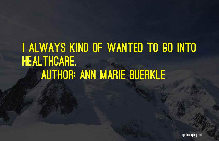 Ann Marie Buerkle Quotes 2081376