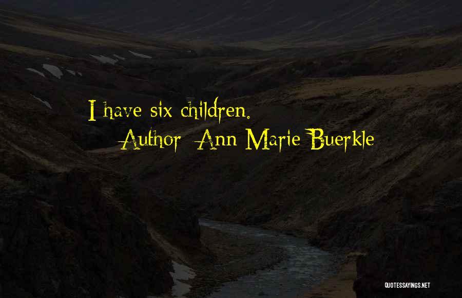 Ann Marie Buerkle Quotes 493148