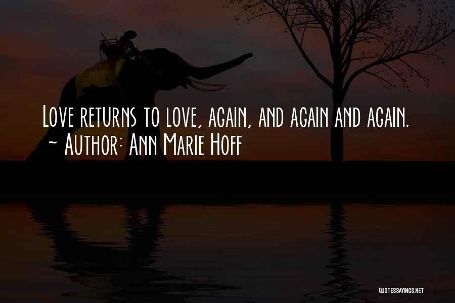 Ann Marie Hoff Quotes 1253229