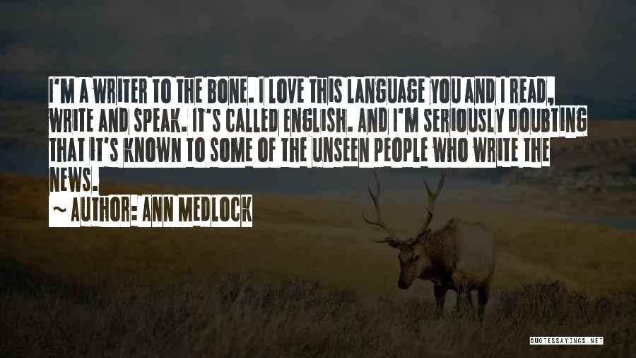 Ann Medlock Quotes 1532305
