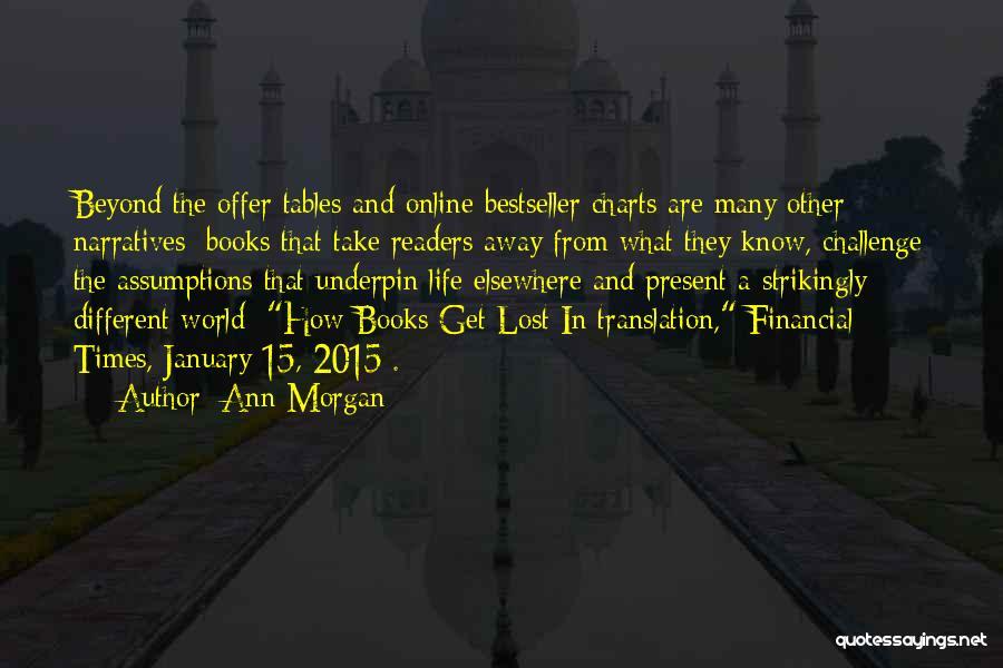 Ann Morgan Quotes 1754409