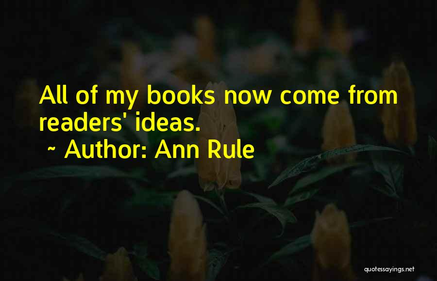 Ann Rule Quotes 1389919