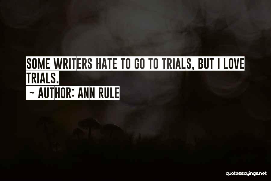 Ann Rule Quotes 1951764