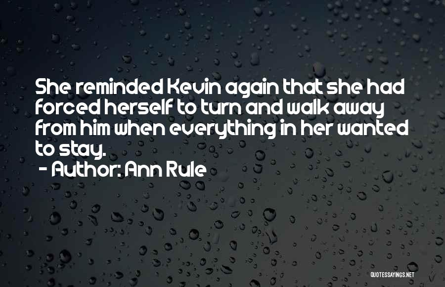 Ann Rule Quotes 2211114