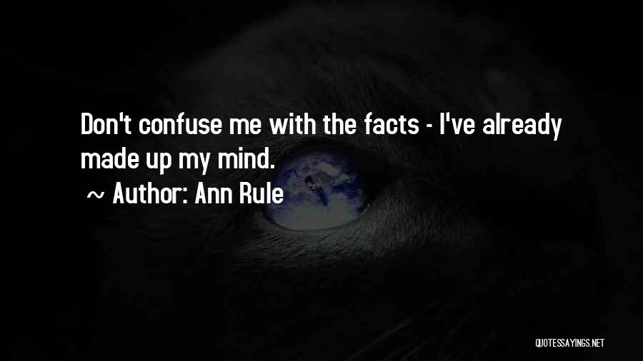 Ann Rule Quotes 514864