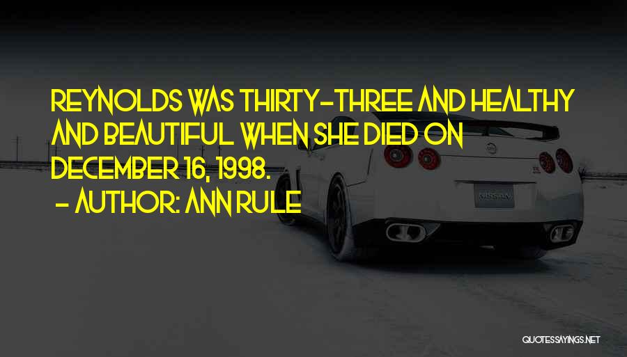 Ann Rule Quotes 807863