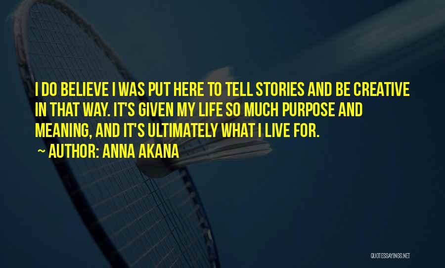 Anna Akana Quotes 1067626