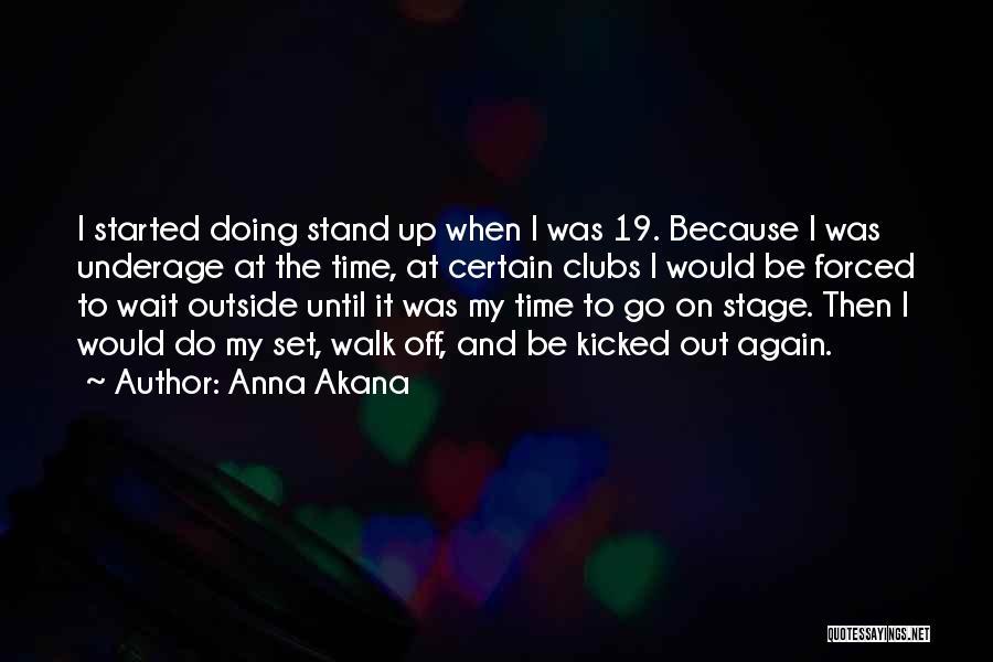 Anna Akana Quotes 1121759