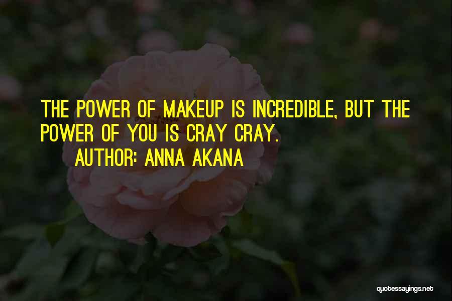 Anna Akana Quotes 1222302