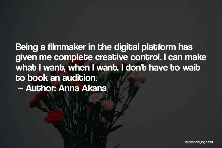 Anna Akana Quotes 1275033