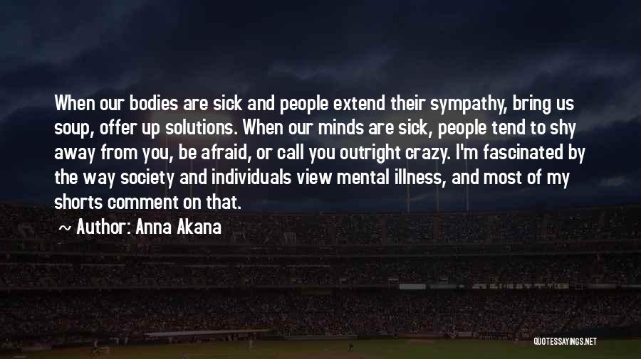 Anna Akana Quotes 1694647