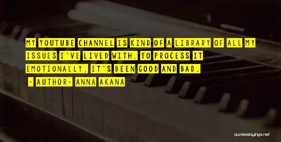 Anna Akana Quotes 1920892