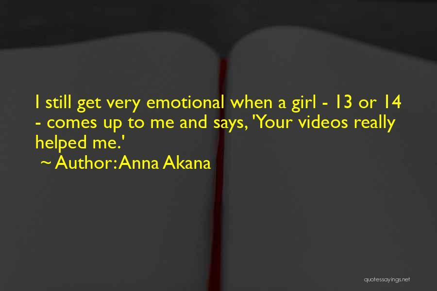 Anna Akana Quotes 663854