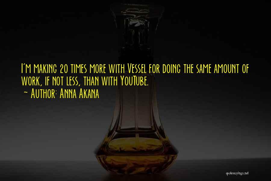 Anna Akana Quotes 675074