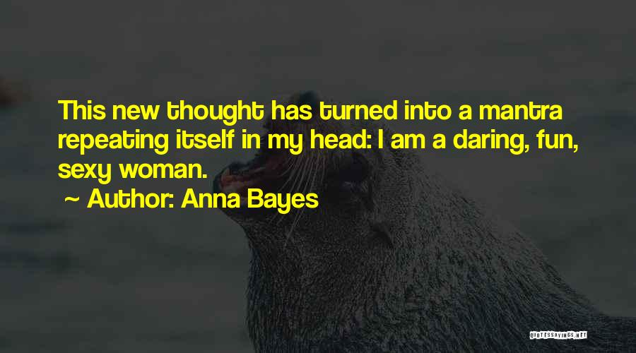 Anna Bayes Quotes 1136009